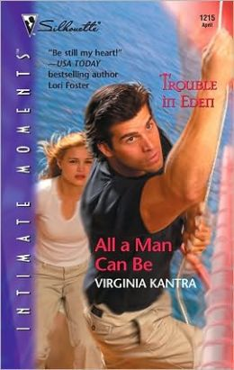 All a Man Can Be (Trouble in Eden Series)