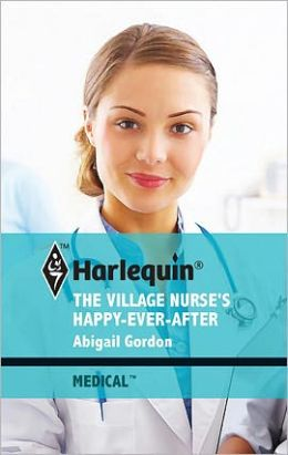 The Village Nurse's Happy-Ever-After