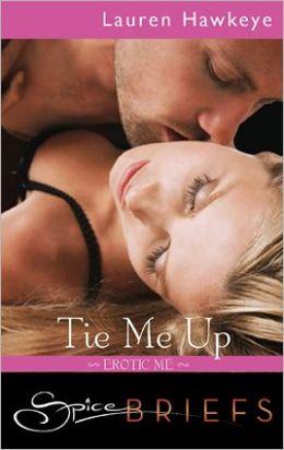 Tie Me Up