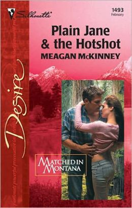 Plain Jane and the Hotshot (Matched in Montana)