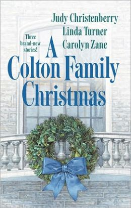 A Colton Family Christmas: The Diplomat's Daughter/Take No Prisoners/Juliet of the Night