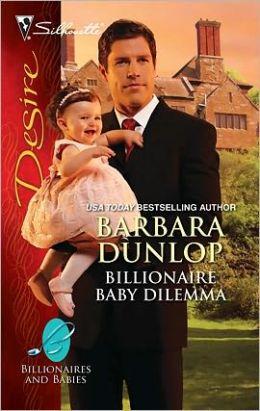 Billionaire Baby Dilemma (Silhouette Desire #2073)