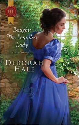 Bought: The Penniless Lady (Harlequin Historical #1033)