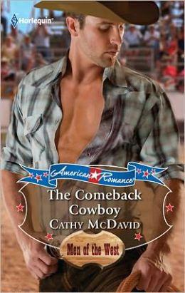 The Comeback Cowboy (Harlequin American Romance #1345)