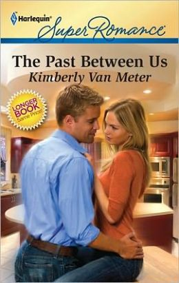 The Past Between Us (Harlequin Super Romance #1694)