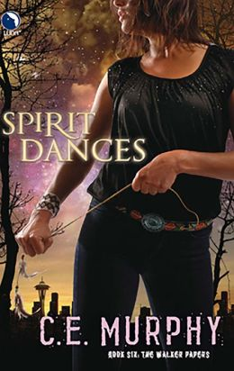 Spirit Dances (Walker Papers Series #6)