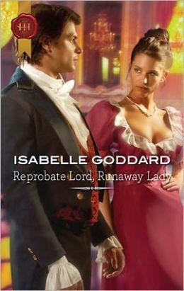Reprobate Lord, Runaway Lady