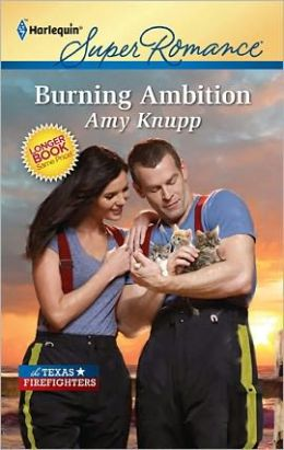 Burning Ambition (Texas Firefighters Series)