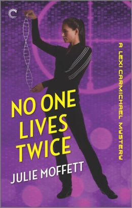 No One Lives Twice (Lexi Carmichael Series #1)
