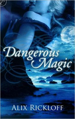 Dangerous Magic
