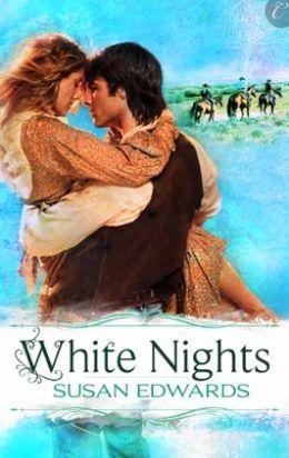White Nights: Book Six of Susan Edwards' White Series