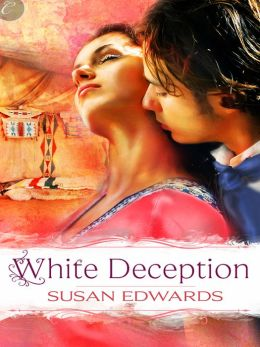 White Deception: Book Ten of Susan Edwards' White Series