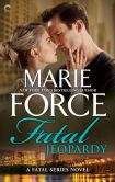 Book Cover Image. Title: Fatal Jeopardy:  Book Seven of the Fatal Series, Author: Marie Force