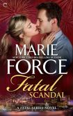 Book Cover Image. Title: Fatal Scandal:  Book Eight of The Fatal Series, Author: Marie Force