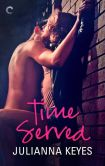 Book Cover Image. Title: Time Served, Author: Julianna Keyes