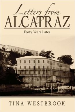 Letters from Alcatraz: Forty Years Later