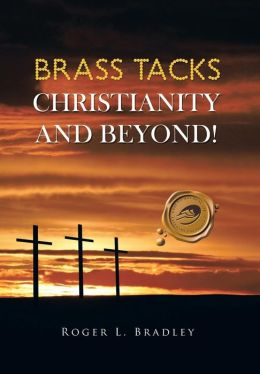 Brass Tacks Christianity And Beyond!