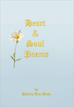 Heart & Soul Poems