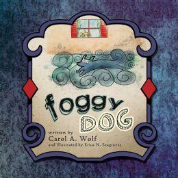 Foggy Dog