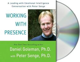 Working with Presence: A Leading with Emotional Intelligence Conversation with Peter Senge