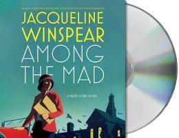 Among the Mad (Maisie Dobbs Series #6)