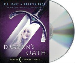 Dragon's Oath (House of Night Novella Series #1)