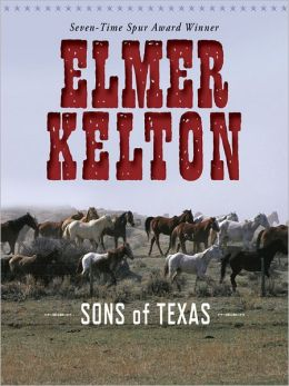 Sons of Texas: Sons of Texas Series, Book 1
