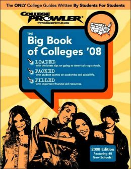 The Big Book of Colleges 2008
