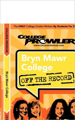 Bryn Mawr College, Pennsylvania (Off the Record)