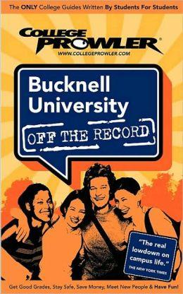 Bucknell University, Pennsylvania (Off the Record)