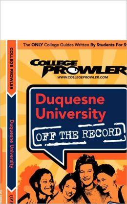 Duquesne University, Pennsylvania (Off the Record)