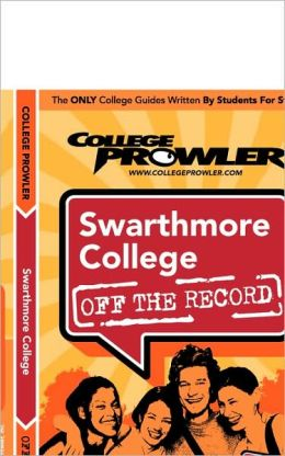 Swarthmore College, Pennsylvania (Off the Record)
