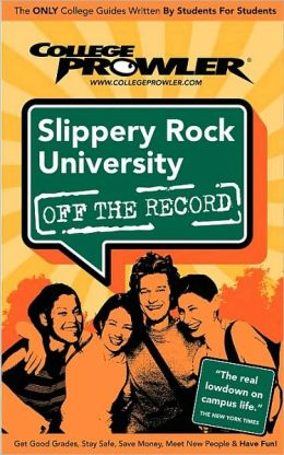 Slippery Rock University, Pennsylvania (Off the Record)