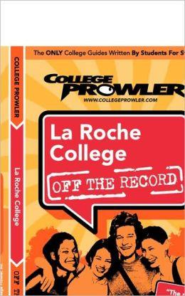 La Roche College: Off the Record