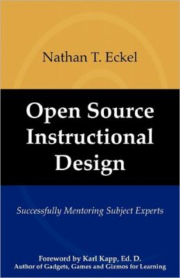Open Source Instructional Design: Successfully Mentoring Subject Matter Experts