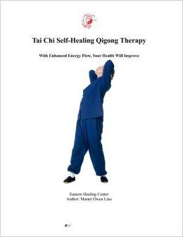 Tai Chi Self-Healing Qigong Therapy