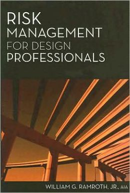 Risk Management for Design Professionals
