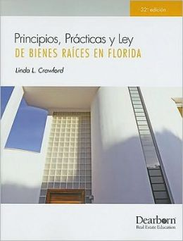 Principos, práctices y ley de Biences Raices en Florida 32 (Spanish FL PP&L, 32n