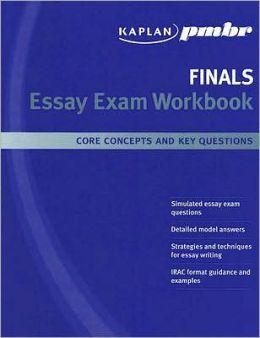 Kaplan PMBR FINALS: Essay Exam Workbook