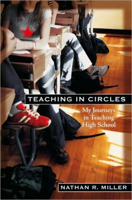 Teaching in Circles: My Journeys in Teaching High School