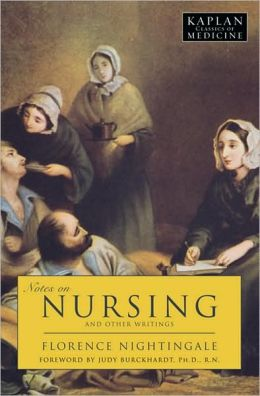 Notes on Nursing: And Other Writings