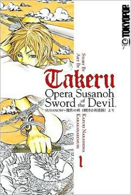 Takeru: Opera Susanoh Sword of the Devil, Volume 1