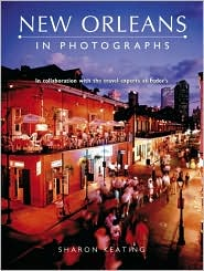 New Orleans in Photographs: In Collaboration with the Travel Experts at Fodor's