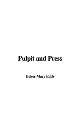 Pulpit and Press