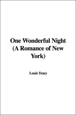 One Wonderful Night (A Romance Of New York)