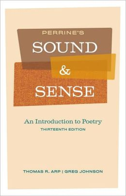 Perrine's Sound and Sense: An Introduction to Poetry