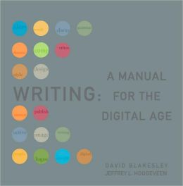 Writing: A Manual for the Digital Age, Comprehensive, 2009 MLA Update Edtion