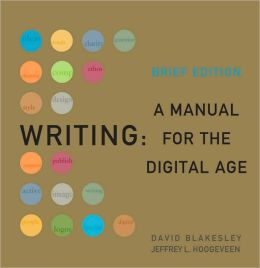 Writing: A Manual for the DigitalAge, 2009 MLA Update Brief Edition