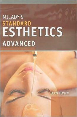 Exam Review for Milady's Standard Esthetics: Advanced: Exam Review