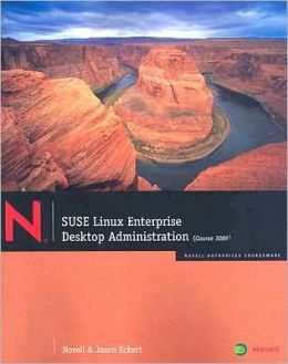 SUSE Linux Enterprise: Desktop Administration